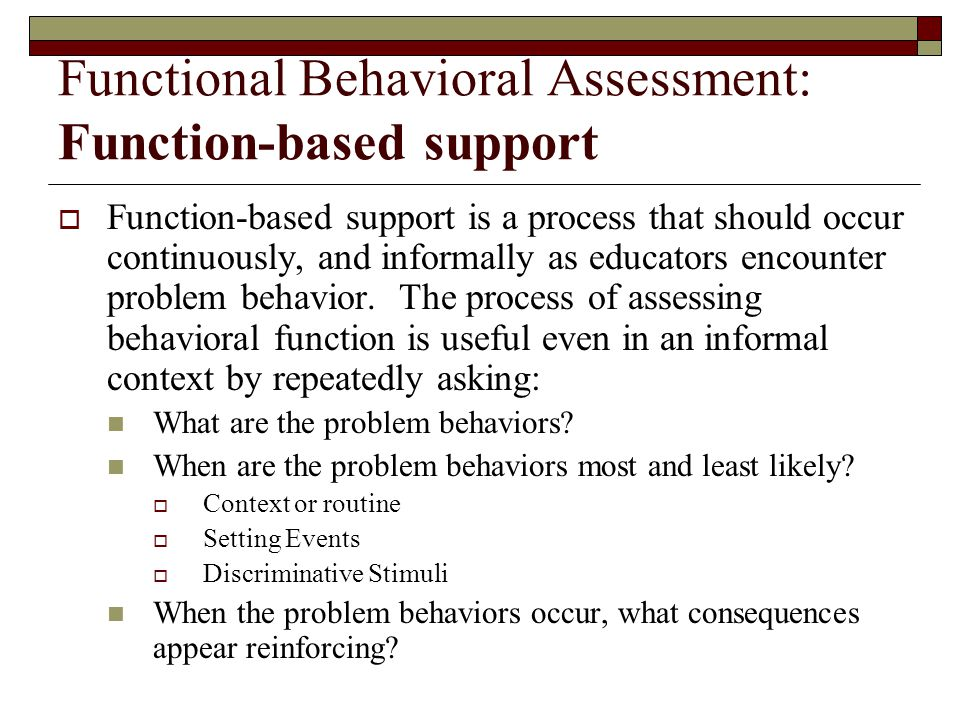 Functional Behavioral Assessment: Function-based support