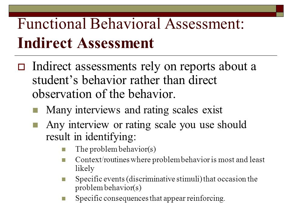 Functional Behavioral Assessment: Indirect Assessment