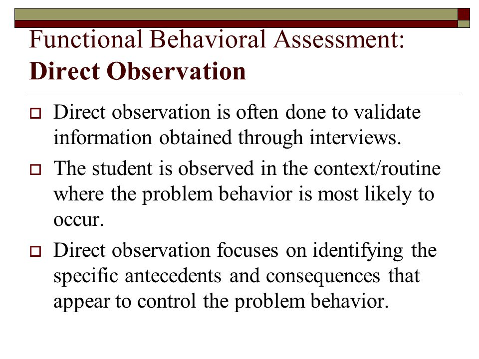 Functional Behavioral Assessment: Direct Observation