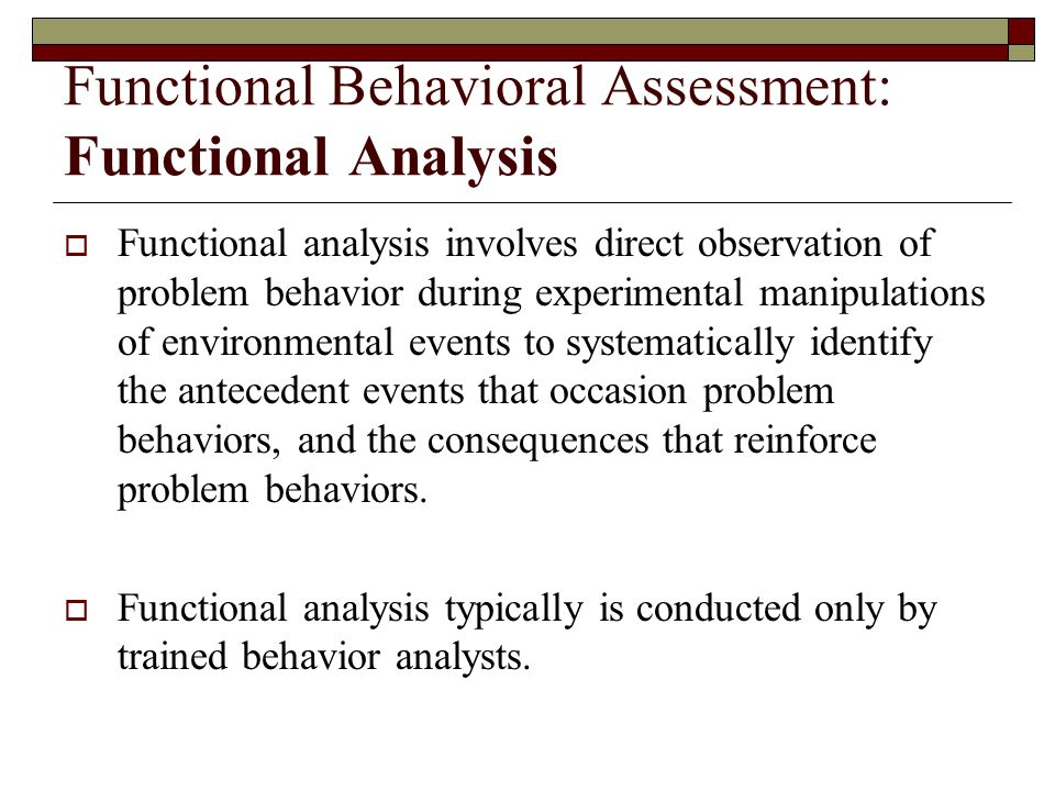 Functional Behavioral Assessment: Functional Analysis