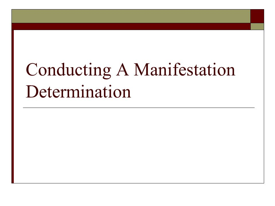 Conducting A Manifestation Determination