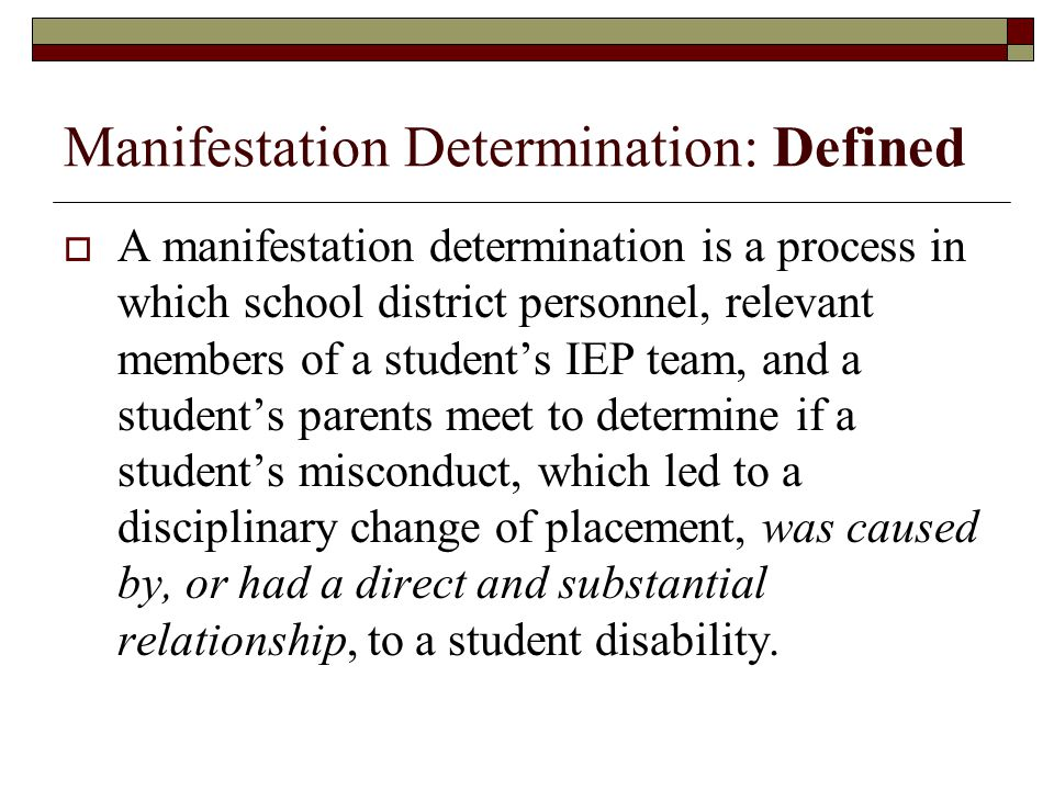 Manifestation Determination: Defined