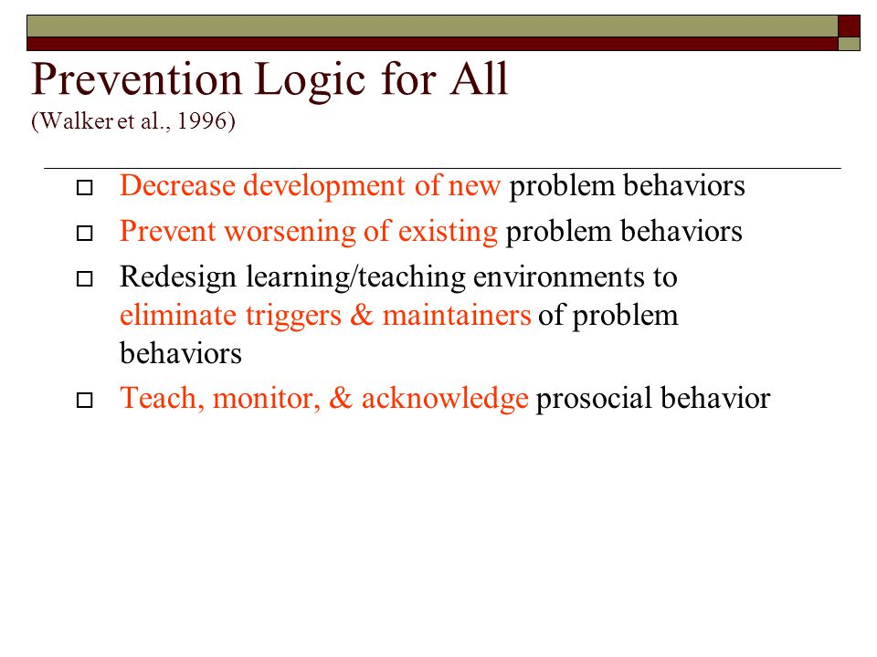 Prevention Logic for All (Walker et al., 1996)