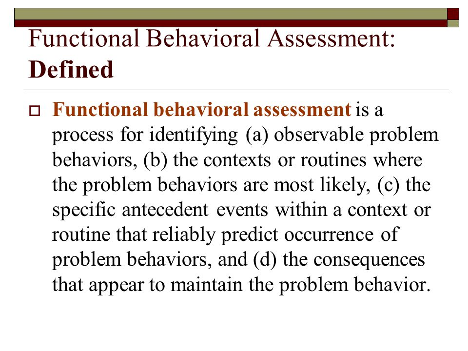 Functional Behavioral Assessment: Defined
