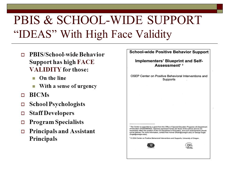 PBIS & SCHOOL-WIDE SUPPORT IDEAS With High Face Validity