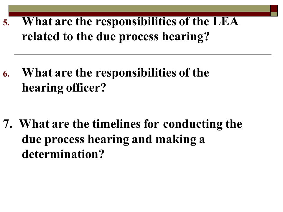 What are the responsibilities of the LEA related to the due process hearing