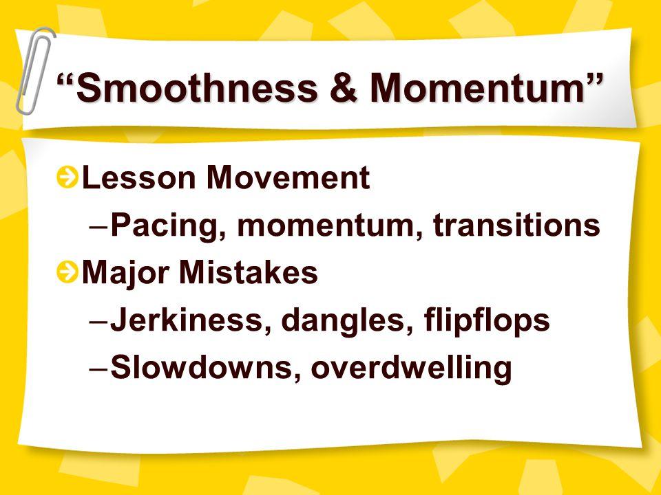 Smoothness & Momentum