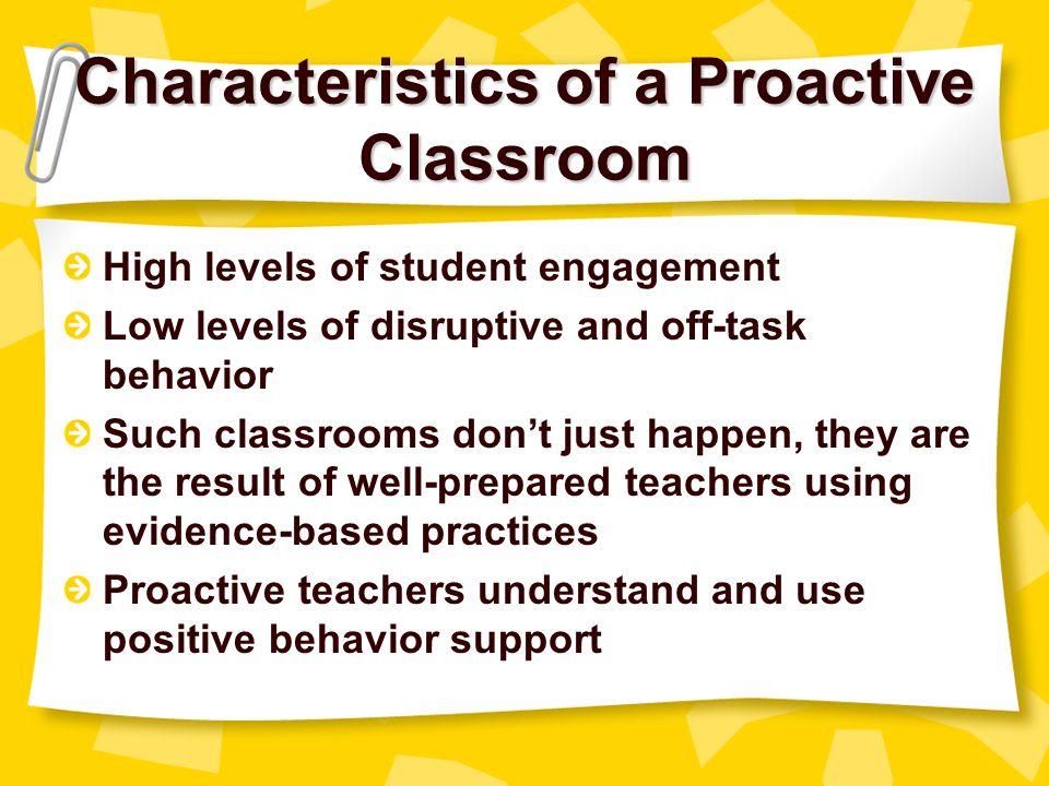 Characteristics of a Proactive Classroom