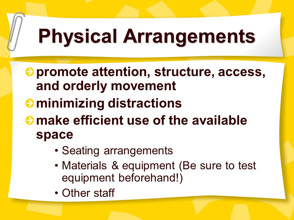 Physical Arrangements