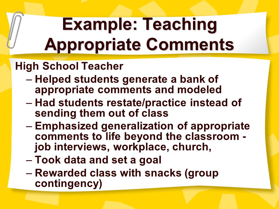 Example: Teaching Appropriate Comments