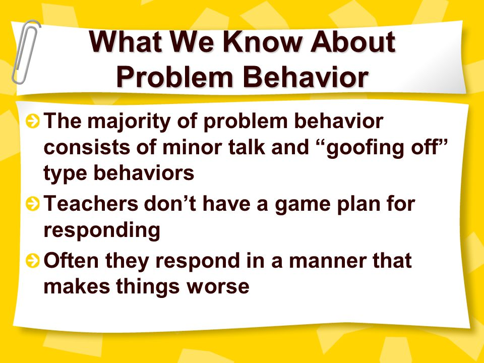 What We Know About Problem Behavior