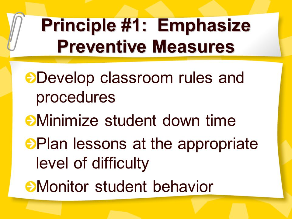 Principle #1: Emphasize Preventive Measures
