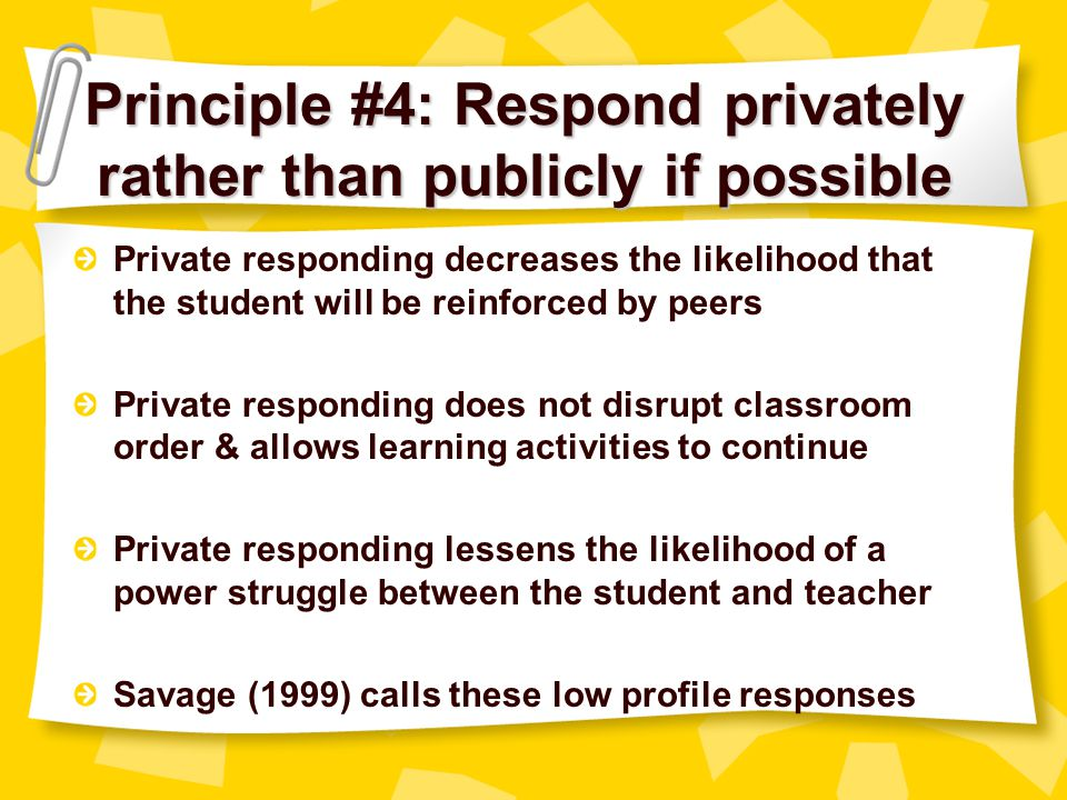 Principle #4: Respond privately rather than publicly if possible