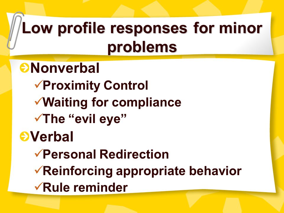 Low profile responses for minor problems