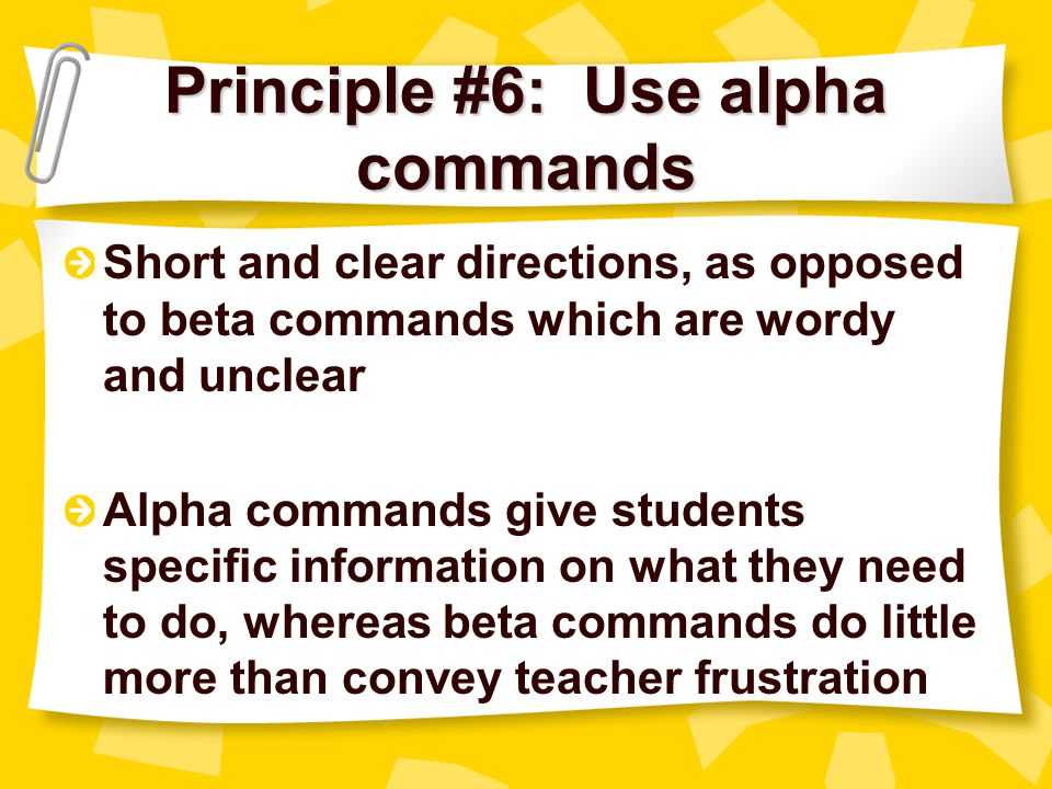 Principle #6: Use alpha commands