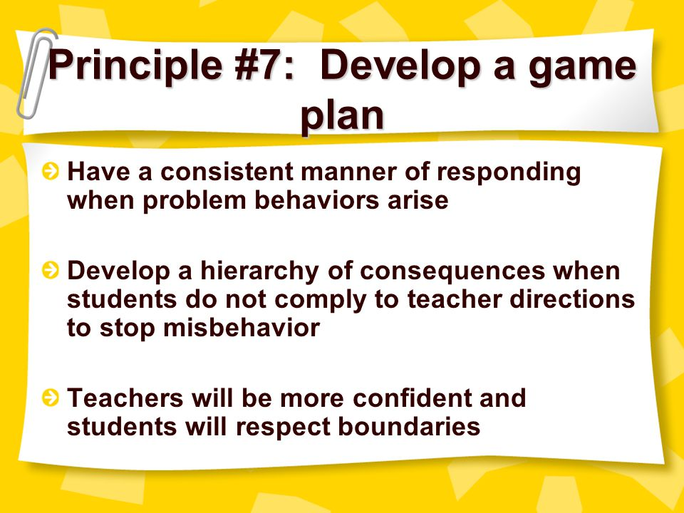 Principle #7: Develop a game plan