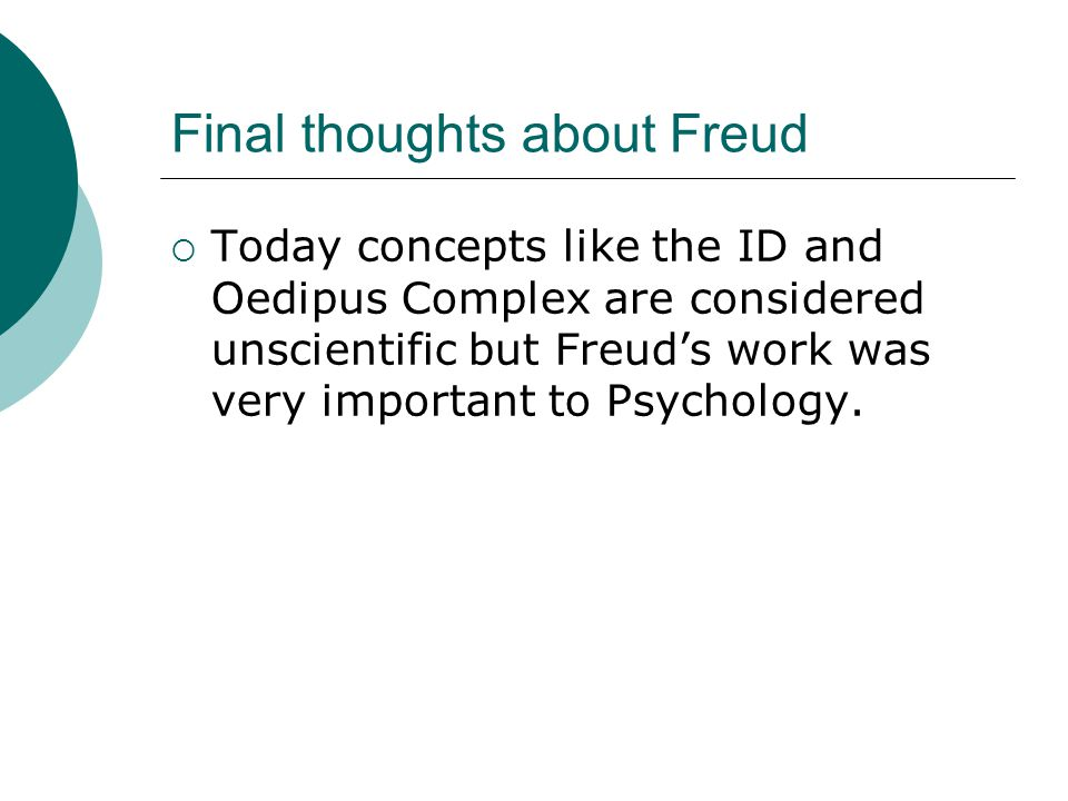 Final thoughts about Freud