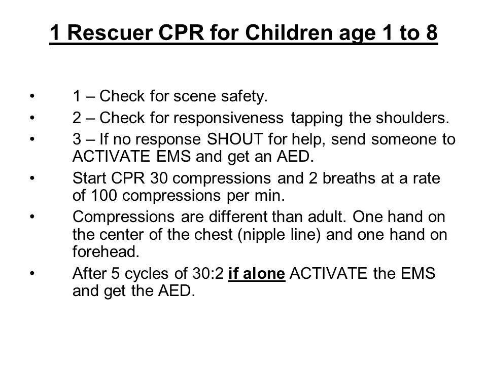 1 Rescuer CPR for Children age 1 to 8