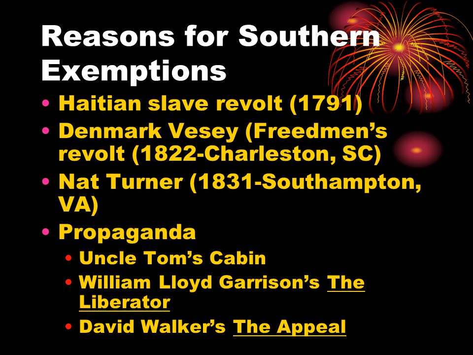 Reasons for Southern Exemptions