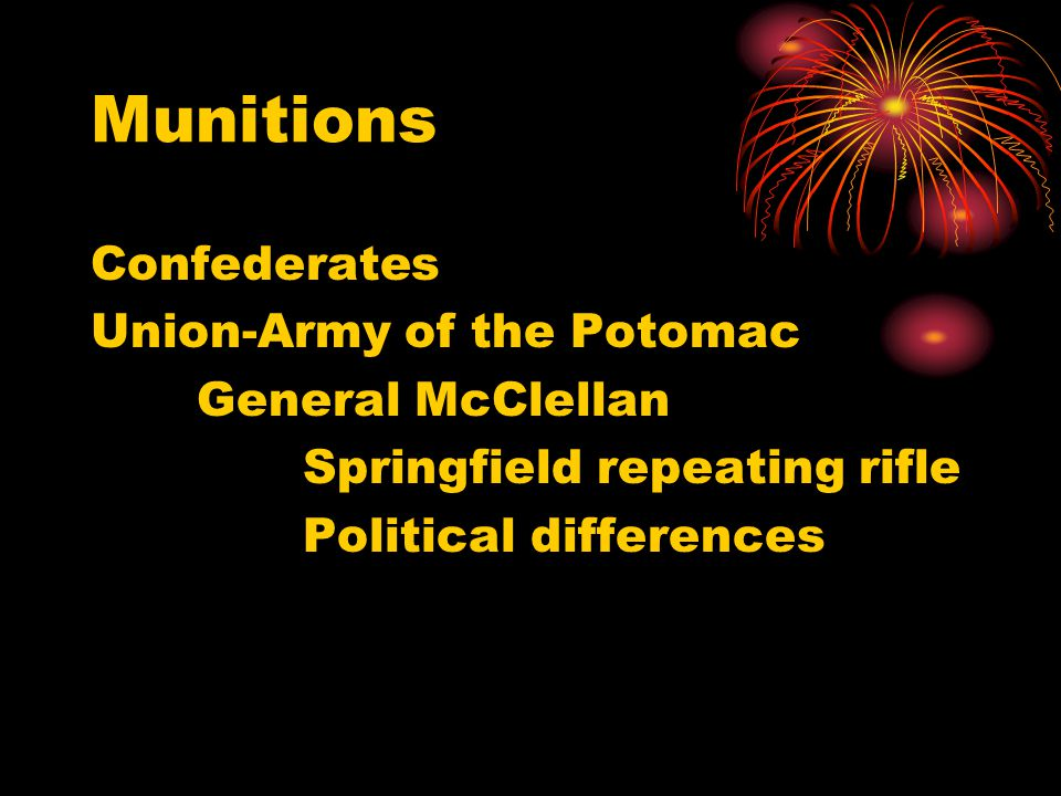 Munitions Confederates Union-Army of the Potomac General McClellan