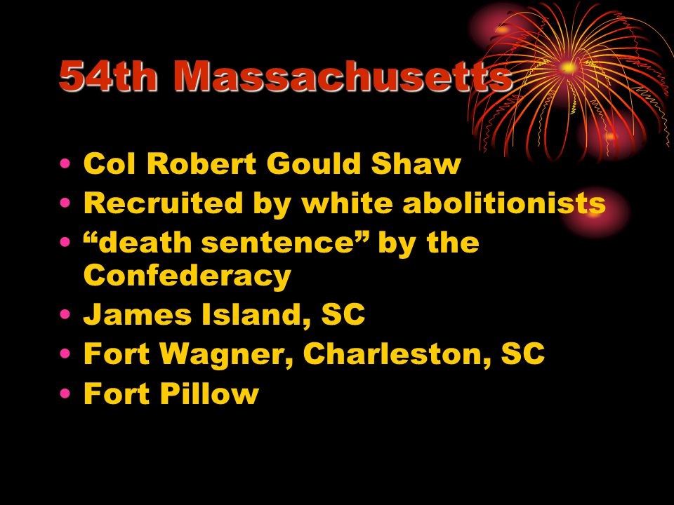 54th Massachusetts Col Robert Gould Shaw