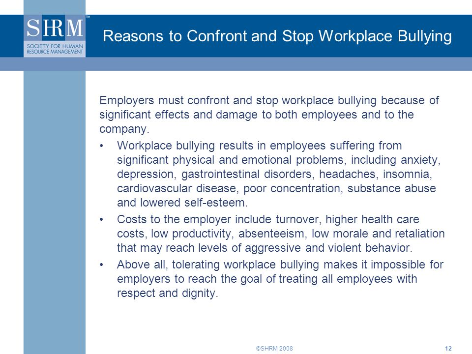 Reasons to Confront and Stop Workplace Bullying