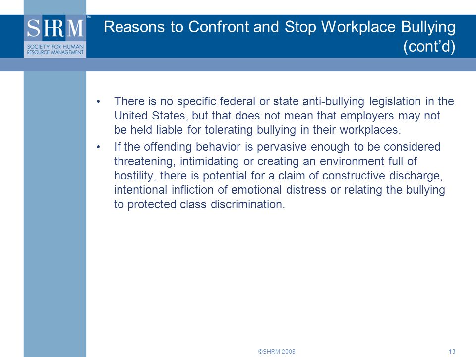 Reasons to Confront and Stop Workplace Bullying (cont'd)