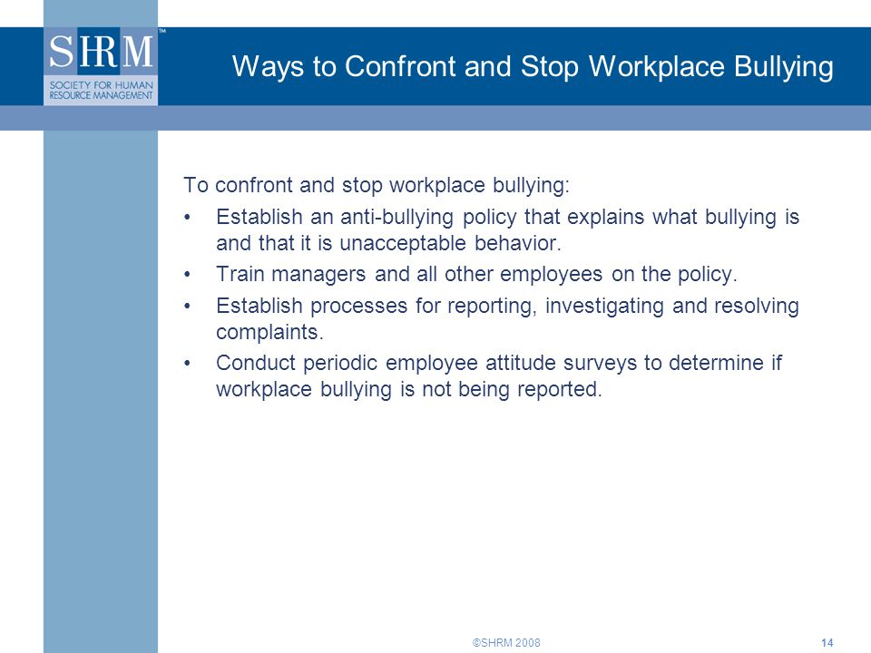 Ways to Confront and Stop Workplace Bullying