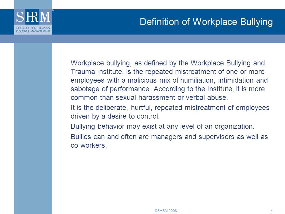 Definition of Workplace Bullying