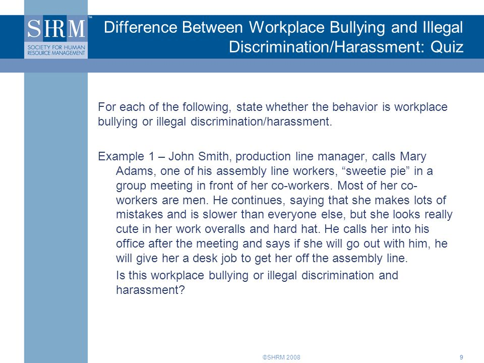 Difference Between Workplace Bullying and Illegal Discrimination/Harassment: Quiz