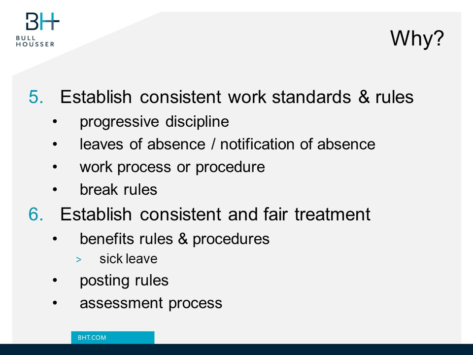 Why Establish consistent work standards & rules