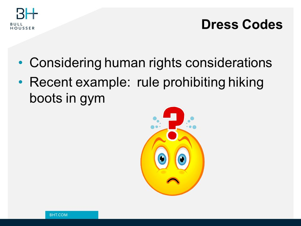 Dress Codes Considering human rights considerations.