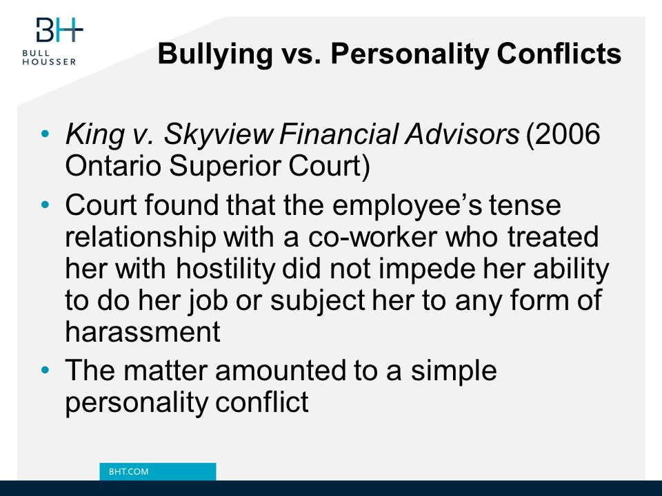 Bullying vs. Personality Conflicts