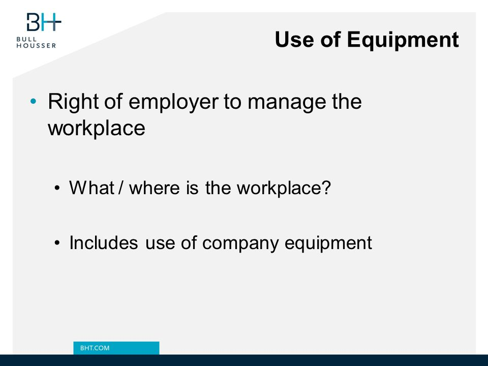 Right of employer to manage the workplace