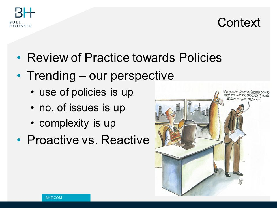 Review of Practice towards Policies Trending – our perspective