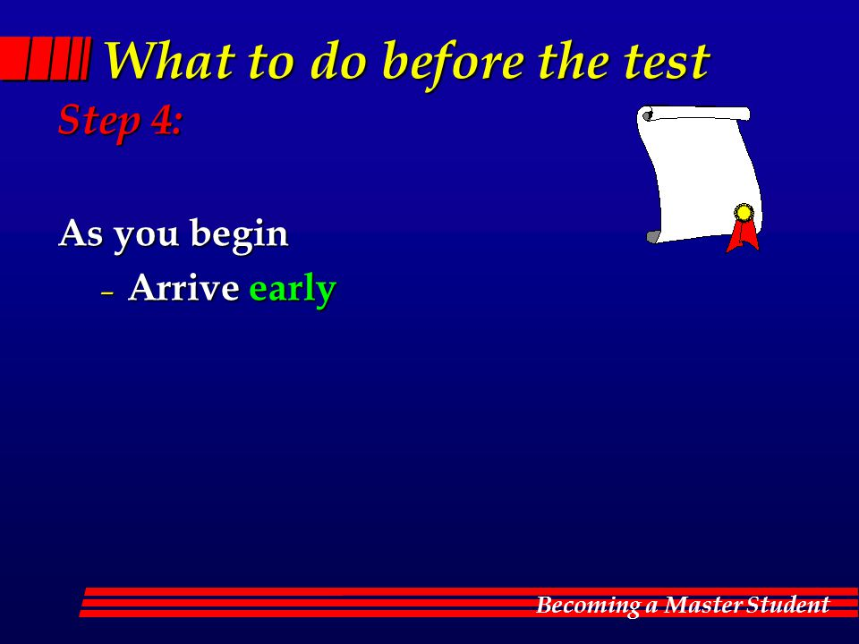 What to do before the test