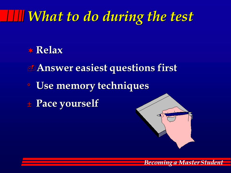 What to do during the test