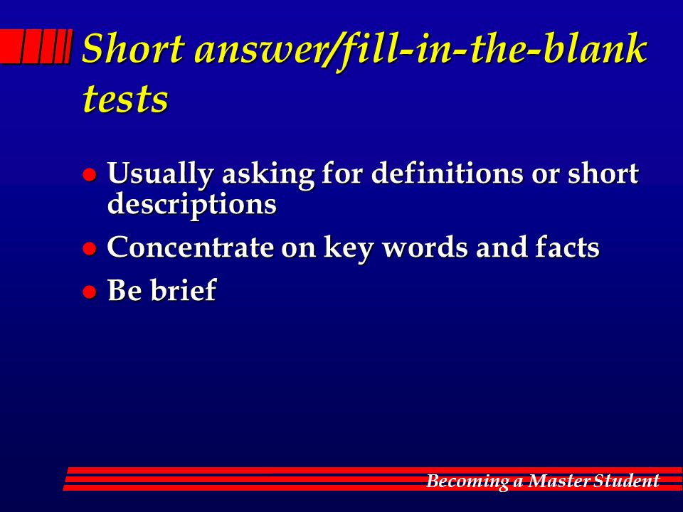 Short answer/fill-in-the-blank tests