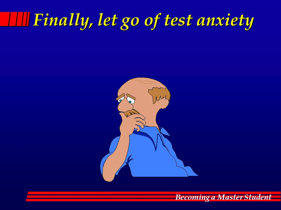 Finally, let go of test anxiety