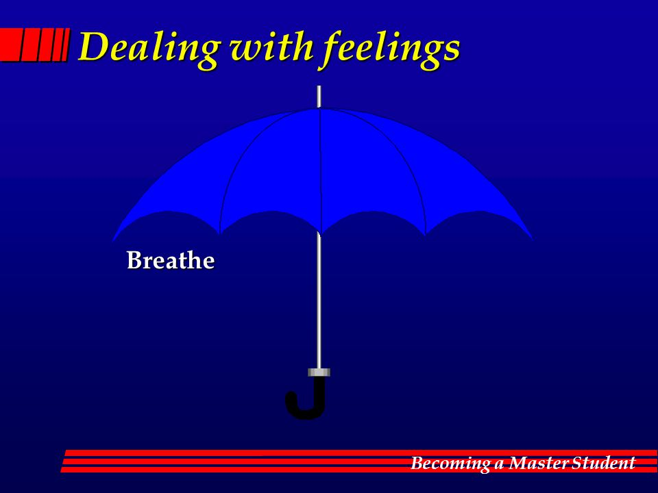 Dealing with feelings Breathe