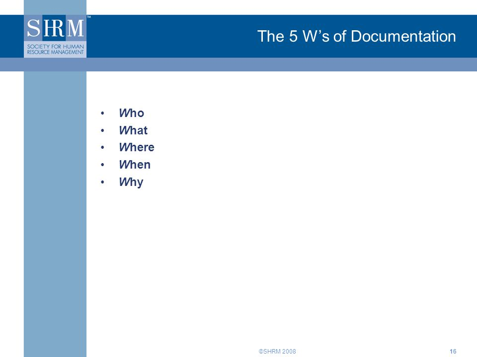 The 5 W's of Documentation
