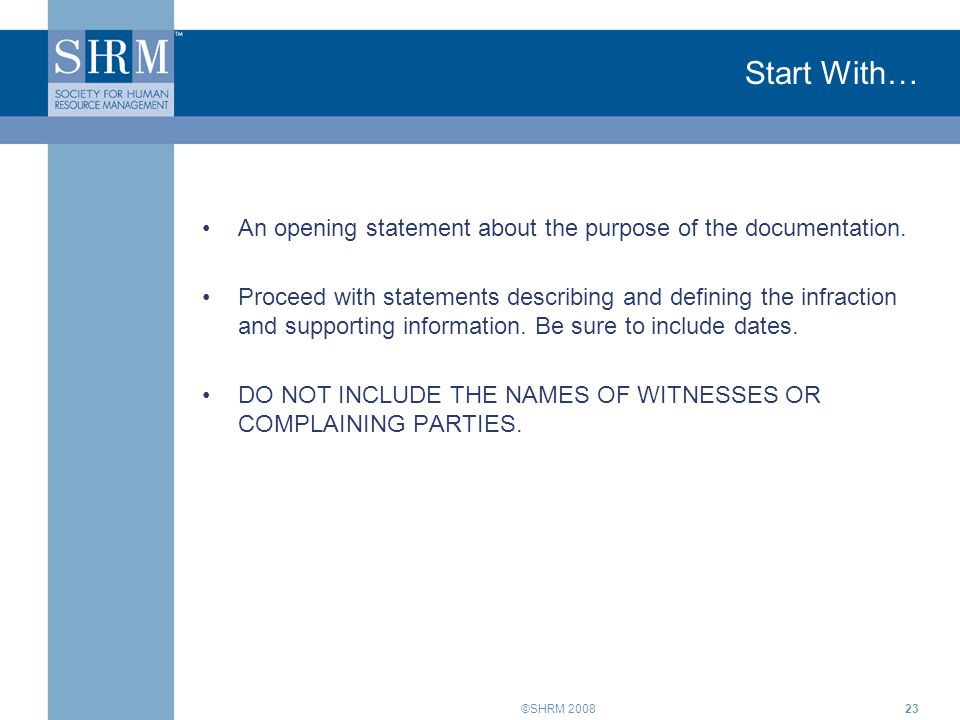 Start With… An opening statement about the purpose of the documentation.