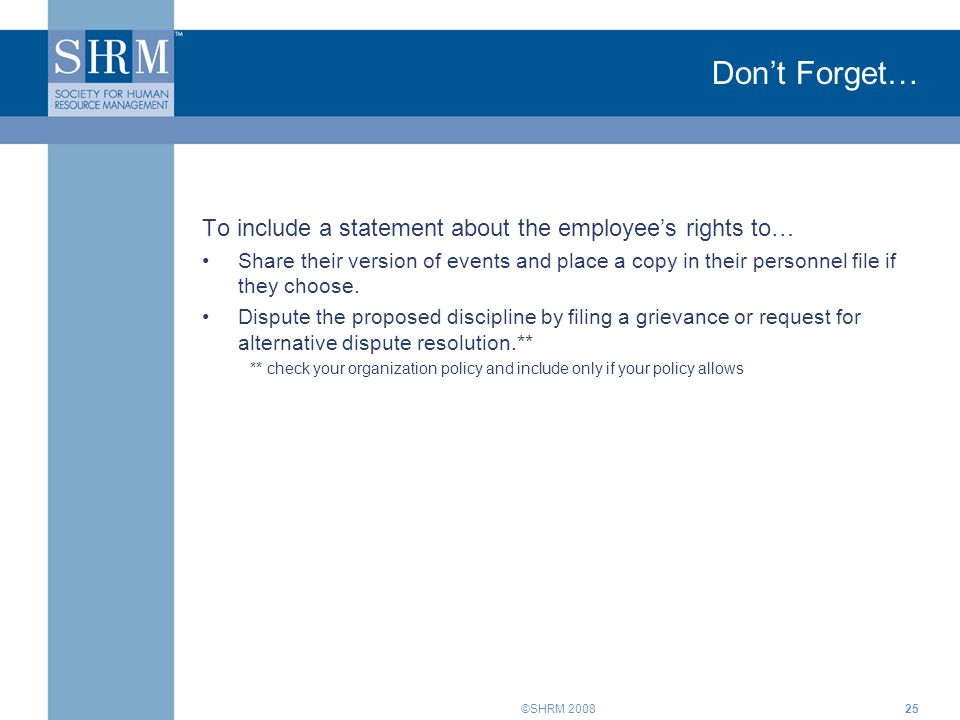 Don't Forget… To include a statement about the employee's rights to…