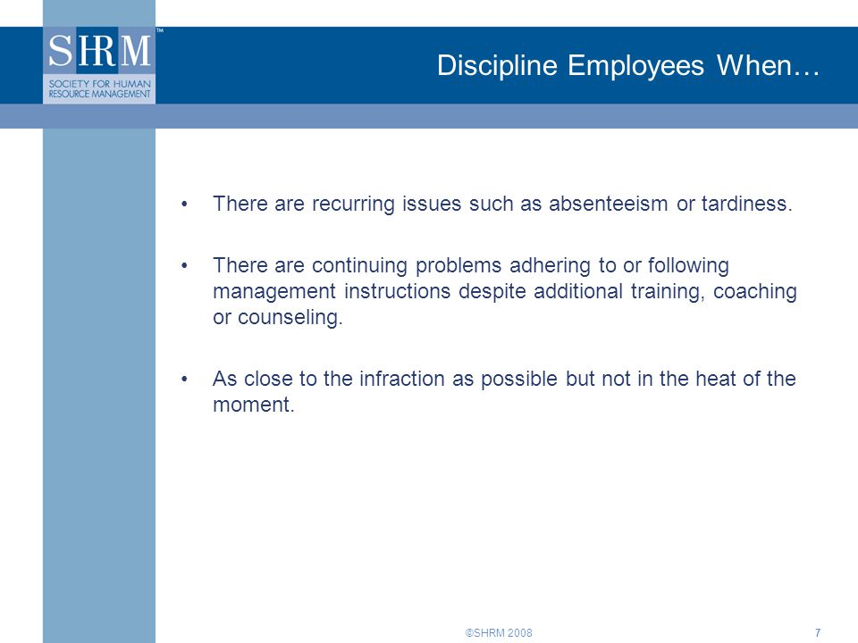Discipline Employees When…