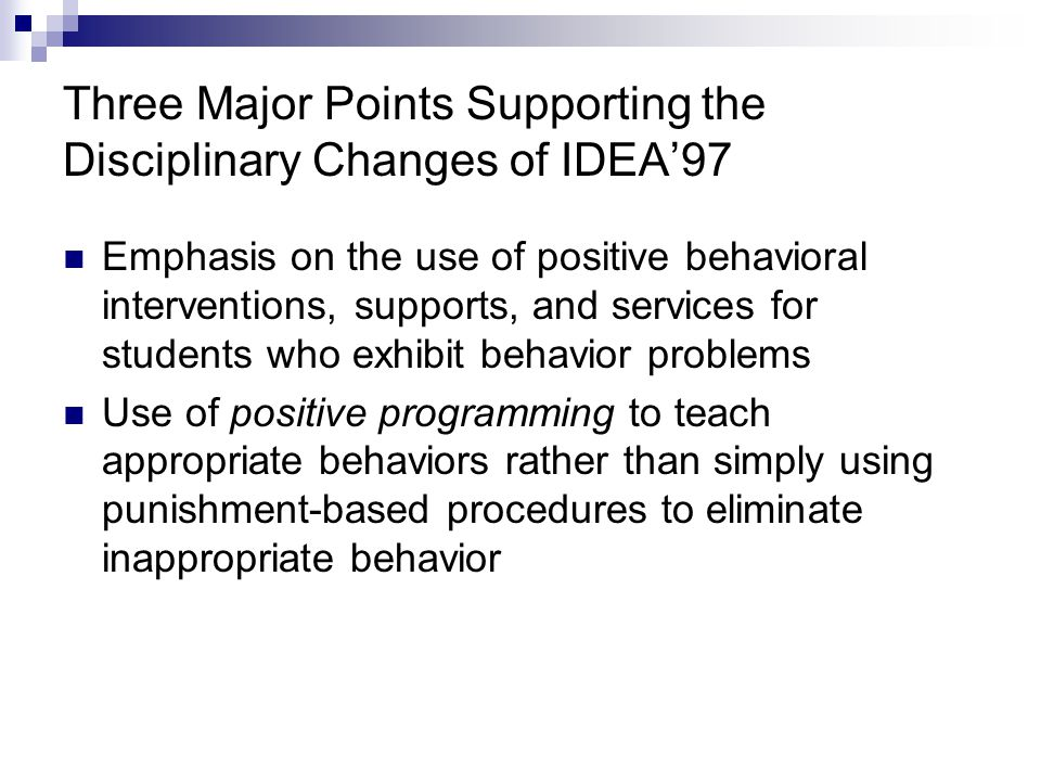 Three Major Points Supporting the Disciplinary Changes of IDEA'97