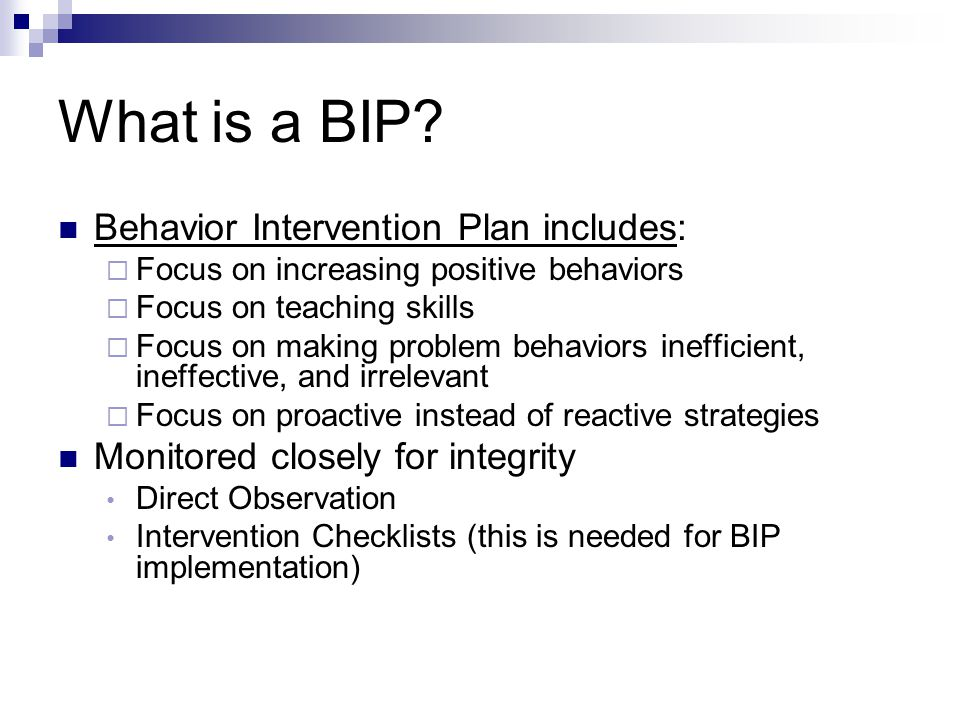 What is a BIP Behavior Intervention Plan includes:
