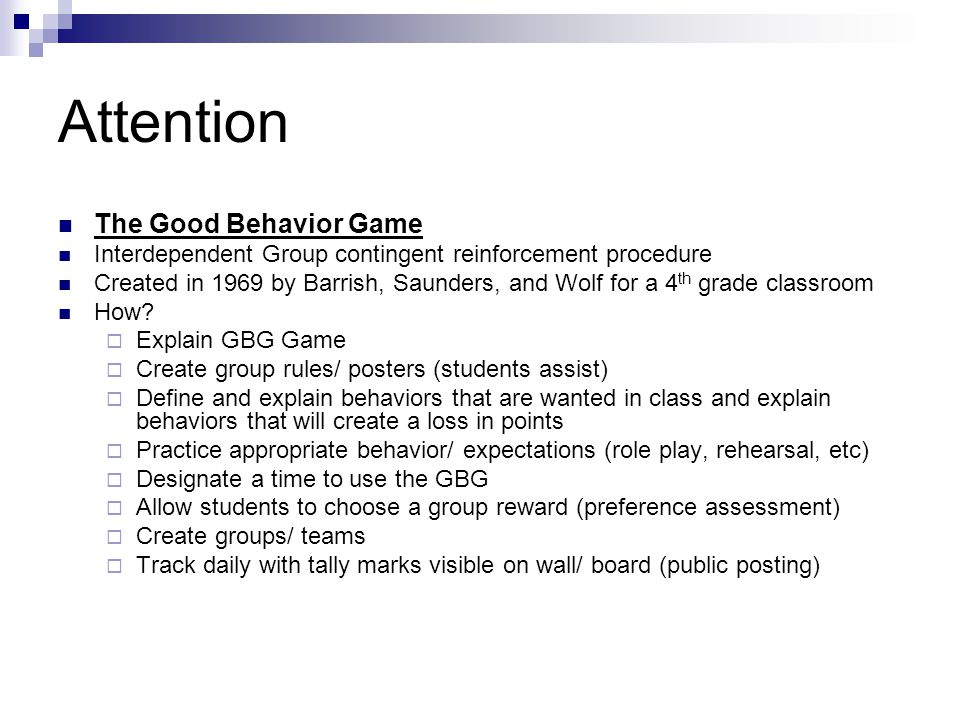Attention The Good Behavior Game