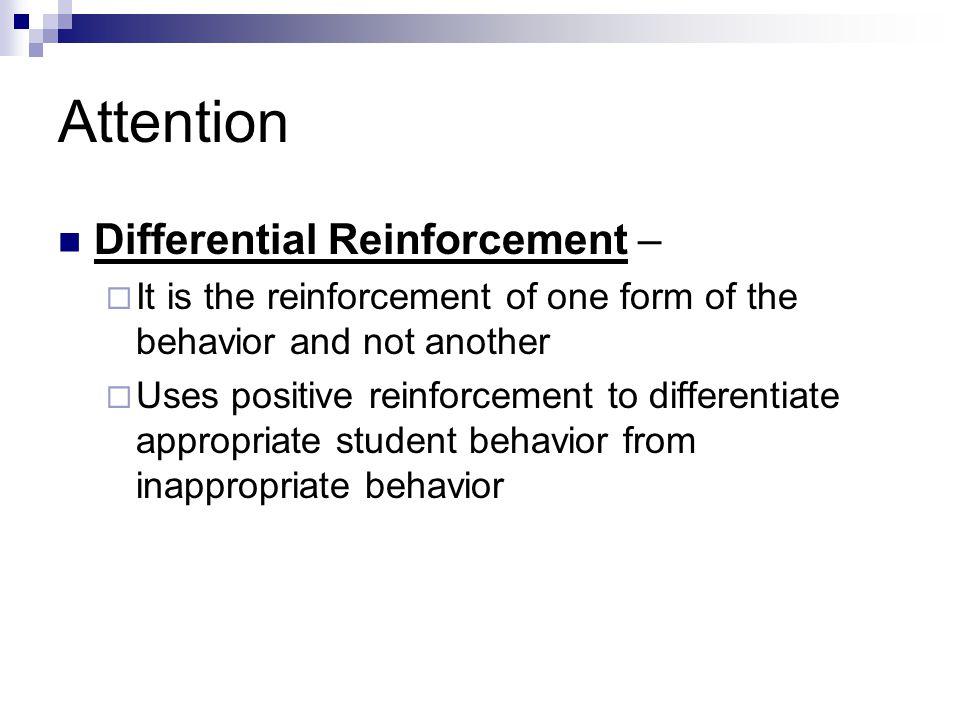 Attention Differential Reinforcement –