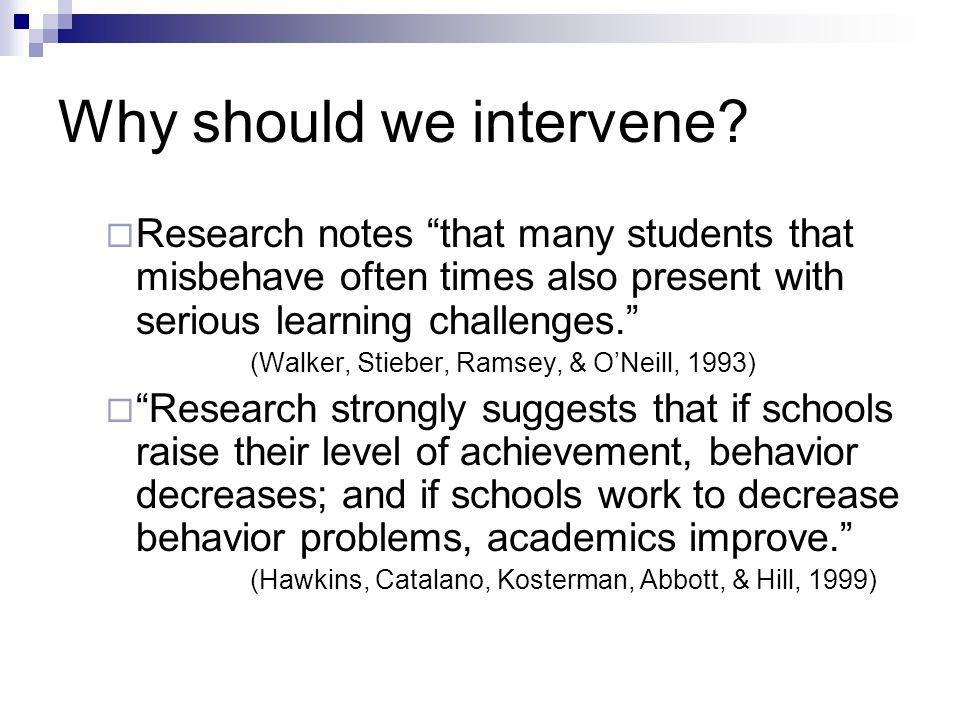 Why should we intervene