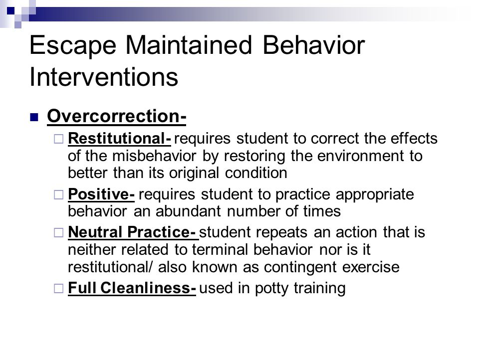 Escape Maintained Behavior Interventions